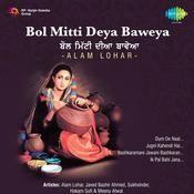 Bol Mitti Deya Baweya Songs