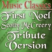 First Noel (Scotty Mccreery Tribute Version) Song