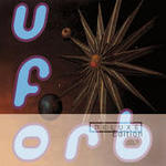 U.F.Orb (Deluxe Edition) Songs
