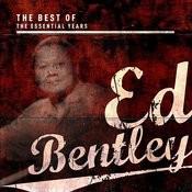 Best Of The Essential Years: Ed Bentley Songs