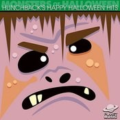 Monsters Of Halloween: Hunchback's Happy Halloween Hits Songs