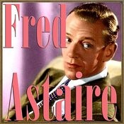 Fred Astaire Songs