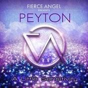 Fierce Angel Presents Peyton - A Little Sensitivity Songs