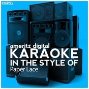 Karaoke (In The Style Of Paper Lace) Songs