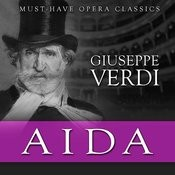 Aida - Must-Have Opera Highlights Songs