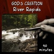 River Rapids (90 Minutes) Songs