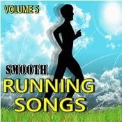 Smooth Running Songs, Vol. 5 Songs