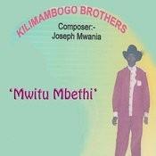 Mwitu Mbethi Songs