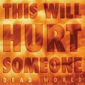 This Will Hurt Someone - Ep Songs