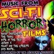 Music From Sci-Fi Horror Films Songs
