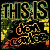 This Is Don Carlos Songs