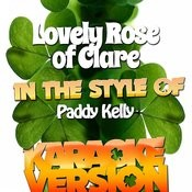 Lovely Rose Of Clare (In The Style Of Paddy Kelly) [Karaoke Version] - Single Songs