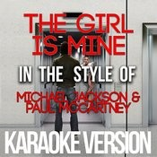 The Girl Is Mine (In The Style Of Michael Jackson & Paul Mccartney) [Karaoke Version] - Single Songs