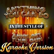 Anything You Can Do (In The Style Of Annie Get Your Gun) [Karaoke Version] - Single Songs