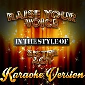 Raise Your Voice (In The Style Of Sister Act) [Karaoke Version] - Single Songs
