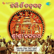 Hari Om Tat Sat - Sri Sri Jagannath Songs