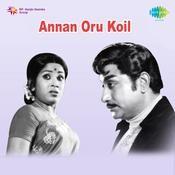 Annan Oru Koil Songs