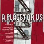 A Place For Us - A Tribute To 50 Years Of West Side Story Songs