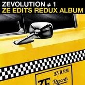 Zevolution # 1 - Ze Edits Redux Album Songs