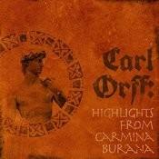 Carl Orff: Highlights From Carmina Burana Songs