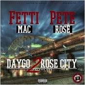 Daygo 2 Rose City Vol. 1 Songs