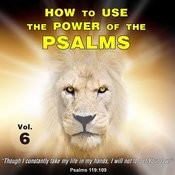 How To Use The Power Of The Psalms, Vol. 6 Songs