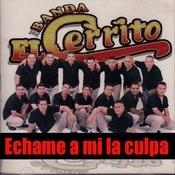 Echame A Mi La Culpa Songs