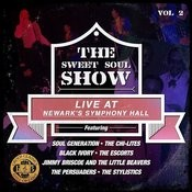 The Sweet Soul Show: Live At Newark's Symphony Hall - Volume 2 (Digitally Remastered) Songs