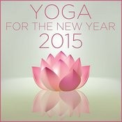 Yoga For The New Year 2015: One Hour Of Relaxing Nature Sounds And Beautiful Music For Breathing, Meditation, And Clearing Your Mind Songs