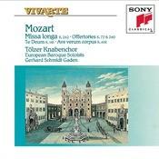 Mozart: Missa Longa; Inter Natos Mulierum; Te Deum Laudamus; Venite Populi; Regina Coeli Songs