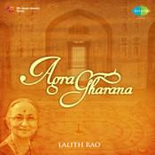 Agra Gharana - Lalith Rao Songs