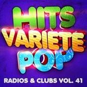 Hits Variété Pop Vol. 41 (Top Radios & Clubs) Songs
