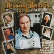 Henning Hendrix Med Vänner Songs