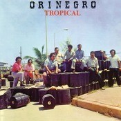 Orinegro Tropical Songs