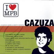 I Love MPB - O Nosso Amor A Gente Inventa Songs
