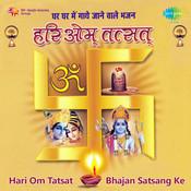 Hari Om Tatsat Bhajan Satsang Ke Songs