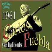 Perlas Cubanas: Carlos Puebla 1961 Songs