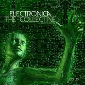 Electronica: The Collective, Vol. 15 Songs