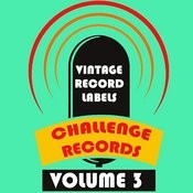 Vintage Record Labels: Challenge Records, Vol. 3 Songs
