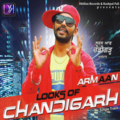 Looks Of Chandigarh Songs