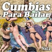 Lo Mejor De Cumbias Para Bailar, Vol. 2 Songs