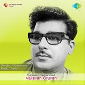 Vallavan Oruvan Songs