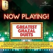 Now Playing! Greatest Ghazal Duets Songs