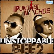 Punjabi Nachde - Unstoppable Bee 2 Songs