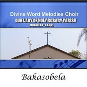 Divine Word Melodies Choir Bakasobela, Pt. 13 Song