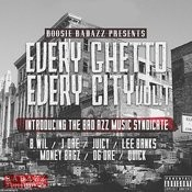 Every Ghetto, Every City Songs