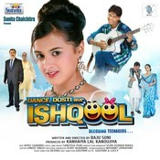 Dance, Dosti Aur Ishqool Songs