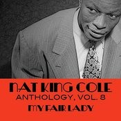 Nat King Cole Anthology, Vol. 8: My Fair Lady Songs