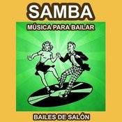 Samba - Música Para Bailar - Bailes De Salón Songs