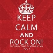 Keep Calm And Rock On! The Music That Shaped Britain, Vol. 4 Songs